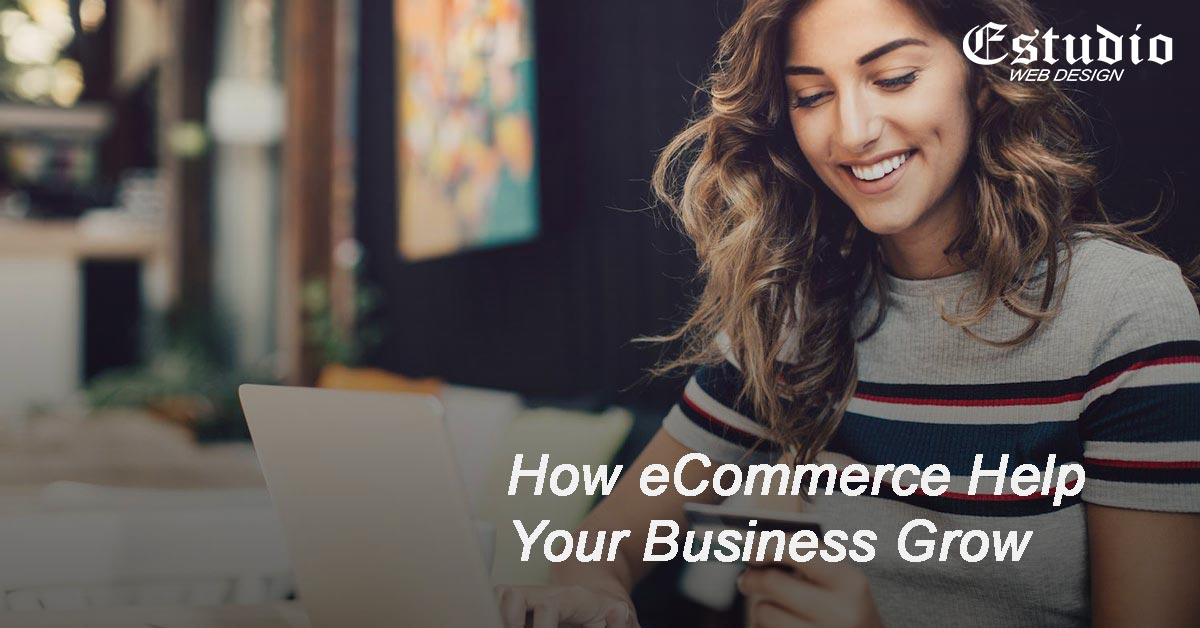 how ecommerce can help your business grow